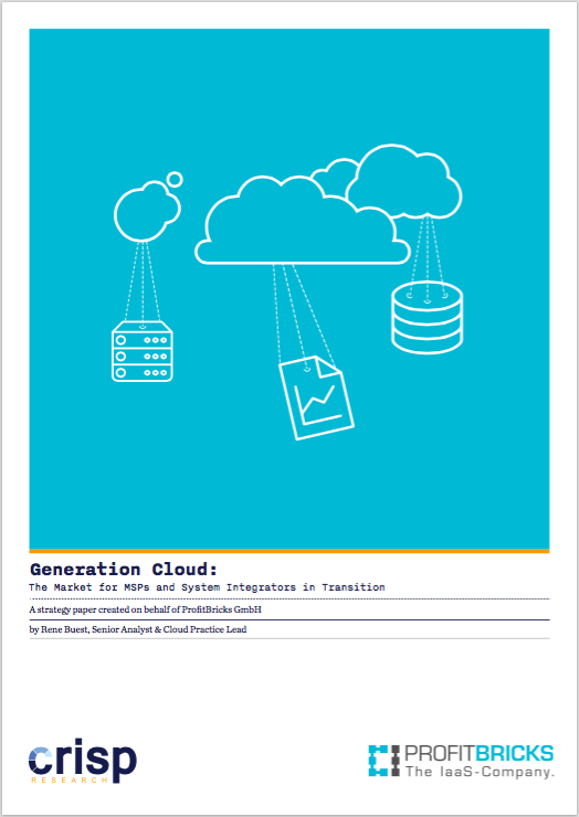 Analyst Strategy Paper: Generation Cloud – The Market for MSPs and System Integrators in Transition