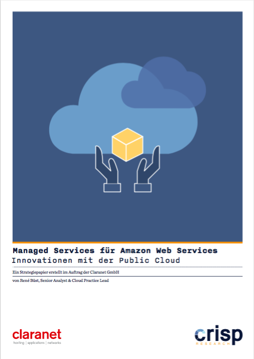 Analyst Strategy Paper: Managed Services für Amazon Web Services – Innovationen mit der Public Cloud
