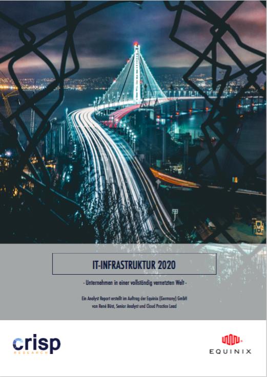 Analyst-Report: IT-Infrastruktur 2020 – Unternehmen in einer vollständig vernetzten Welt